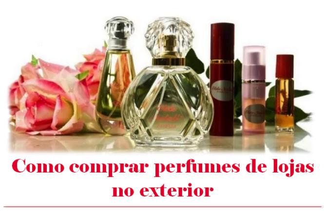Como comprar perfumes importados